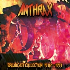 Anthrax - Braodcast Collection 87-93