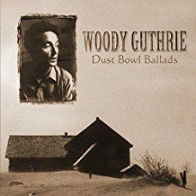 Guthrie, Woody - DUST BOWL BALLADS