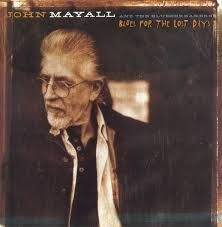 Mayall John - Blues For the Lost Days