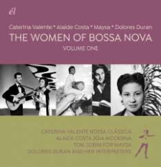 Valente Caterina, Alaide Costa, May - Women Of Bossa Nova: Volume One