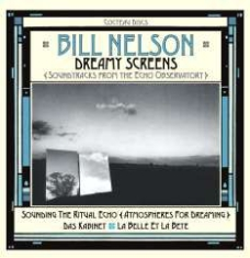Nelson Bill - Dreamy Screens: Soundtracks From Th
