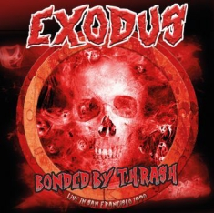 Exodus - Bonded By Thrash (2 Cd) Live Broadc