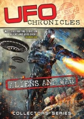 Ufo Chronicles: Aliens And War - Film