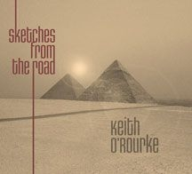 O'rourke Keith - Sketches From The Road