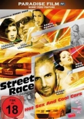 Street Race - Hot Sex & Cool Cars - Street Race - Hot Sex & Cool Cars