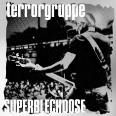 Terrorgruppe - Superblechdose (Live/+ Download)