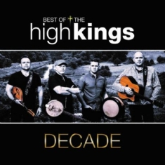 High Kings - Decade - Best Of