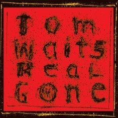 Tom Waits - Real Gone (Remixed/Remastered)