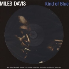 Miles Davis - Kind Of Blue (Picture Disc)