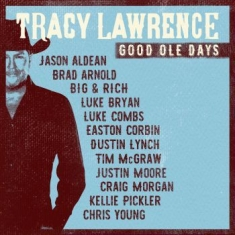 Lawrence Tracy - Good Ole Days