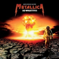 Metallica - So What! (Clear) Limited Numbered