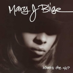 Mary J. Blige - What's The 411 (2Lp)