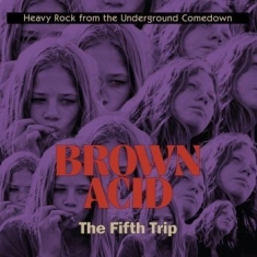 V/A - Brown  Acid - The Fifth Trip