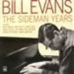 Evans Bill - The Sideman Years (Digipack)