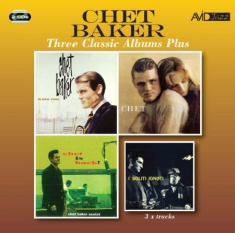 Baker Chet - Three Classic Albums Plus