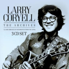 Coryell Larry - Archives The (3 Cd)