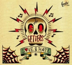 Go Getters The - Love & Hate