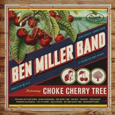 Ben Miller - Choke Cherry Tree