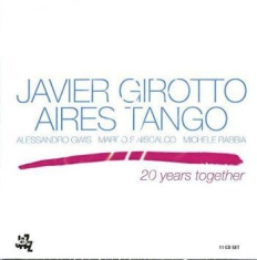 Girotto Javier - 20 Years Together-Aires Tango (11Cd