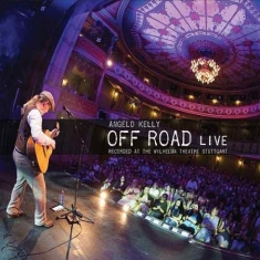 Angelo Kelly - Off Road Live