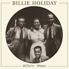 Holiday Billie - Billie's Blues (Picture Disc)