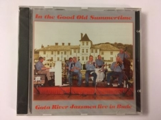 Göta River Jazzmen - In the good old summertime