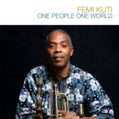 Femi Kuti - One People, One World