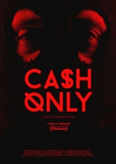 Cash Only - Film
