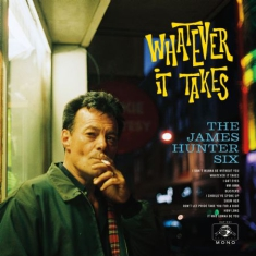 James Hunter Six - Whatever It Takes