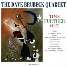 Dave Brubeck Quartet - Time Further Out (Green Vinyl)
