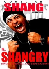 Shang Forbes - Shang Is Shangry! Live In New York: