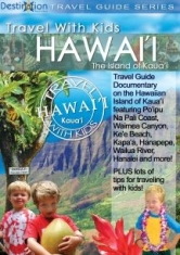 Travel With Kids: Hawaii, Island Of - Film