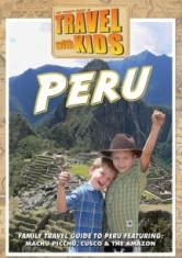 Travel With Kids: Peru - Film