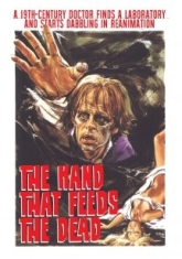 Hand That Feeds The Dead - Film