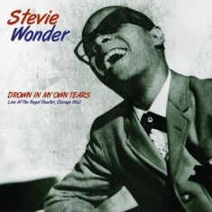 Stevie Wonder - Drown In My Own Tears: Live 1962