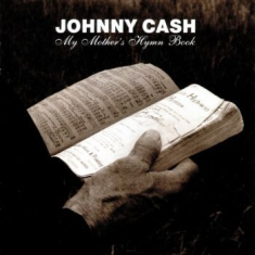 Cash Johnny - My Mother's Hymn Book