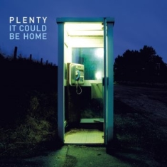 Plenty (Tim Bowness) - It Could Be Home