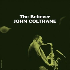 Coltrane John - The Believer