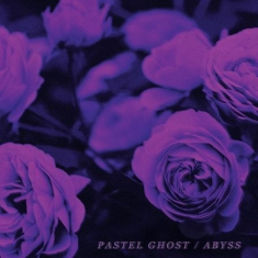 Pastel Ghost - Abyss