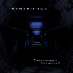 Xentrifuge - Desensitized Prallels