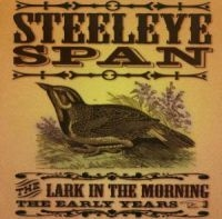 Steeleye Span - The Lark In Morning - The Earl