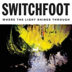 Switchfoot - Where The Light Shines [import]