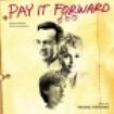 Filmmusik - Pay It Forward