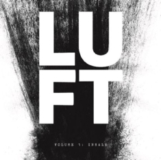 Luft - Volume 1: Inhale