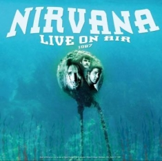 Nirvana - Live On Air 1987