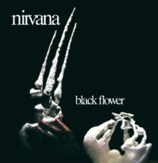 Nirvana - Black Flower: Remastered & Expanded