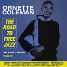 Ornette Coleman - Road To Free Jazz 1958-61