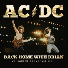 AC/DC - Back Home With Brian (Live Broadcas