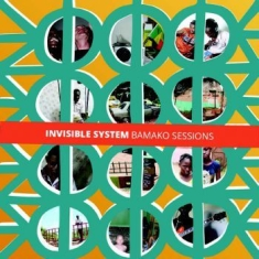 Invisible System - Bamako Sessions