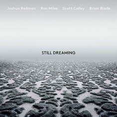 Joshua Redman - Still Dreaming (Feat. Ron Mile